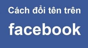 Cách đổi tên Facebook duy nhất 1 chữ vô cùng đơn giản
